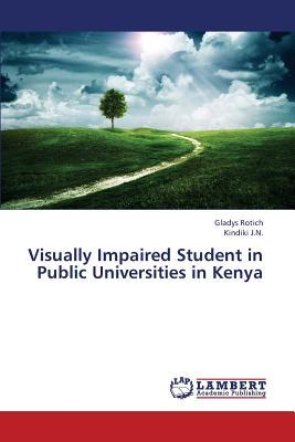 Visually Impaired Student in Public Universities in Kenya