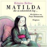 Matilda, die so schr...