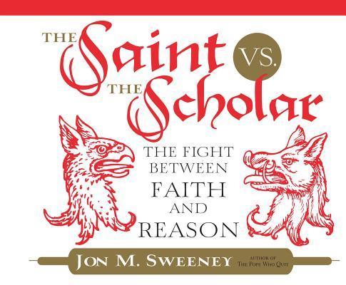 The Saint Vs. the Scholar