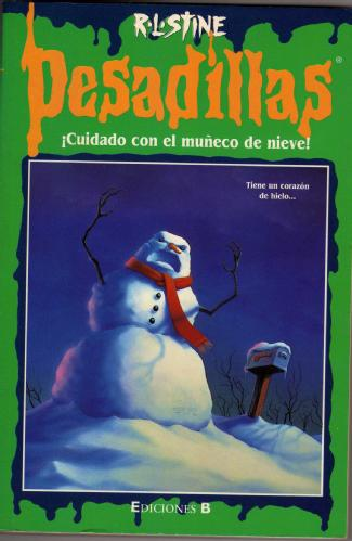 Cuidado con el muñeco de nieve