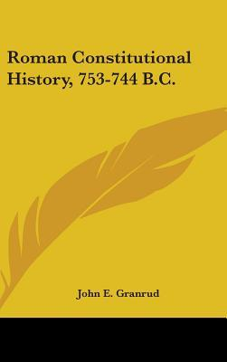 Roman Constitutional History, 753-744 B.C