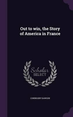 Out to Win, the Story of America in France