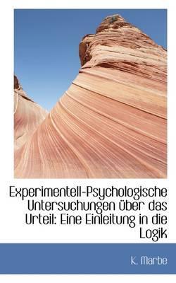 Experimentell-Psychologische Untersuchungen Ber Das Urteil