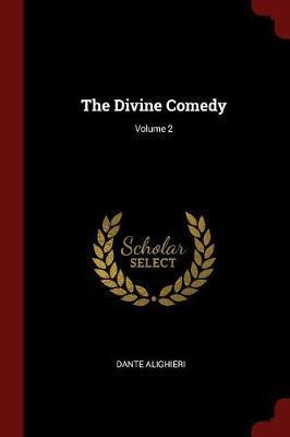 The Divine Comedy; Volume 2