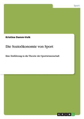 Die Sozioökonomie von Sport
