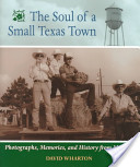 The Soul of a Small Texas Town