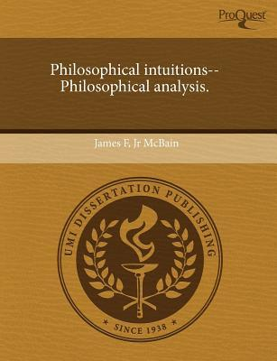 Philosophical Intuitions-Philosophical Analysis