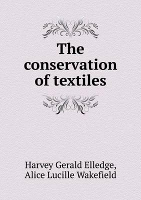 The Conservation of Textiles