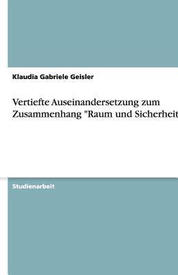 """Vertiefte Auseinandersetzung zum Zusammenhang """"Raum und Sicherheit"""""""