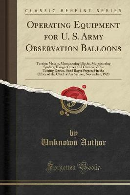 Operating Equipment for U. S. Army Observation Balloons