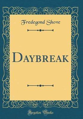 Daybreak (Classic Reprint)
