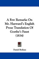 A Few Remarks on Mr. Hayward's English Prose Translation of Goethe's Faust (1834)