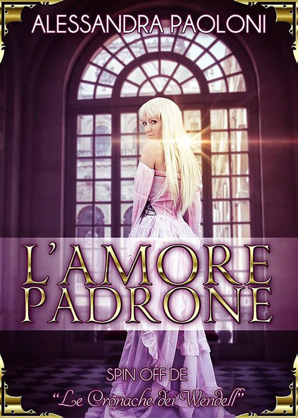 L'amore padrone