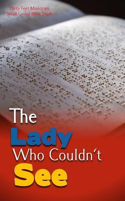 The lady who couldn't see