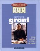 Barnes and Noble Basics Getting a Grant