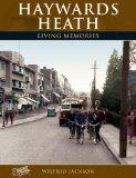 Francis Frith's Haywards Heath Living Memories