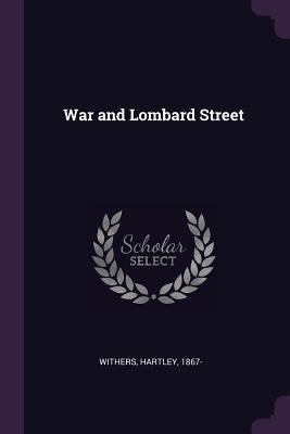 War and Lombard Street