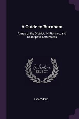 A Guide to Burnham