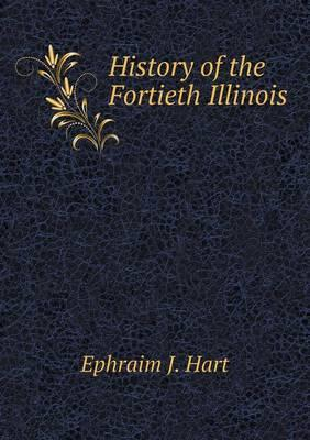 History of the Fortieth Illinois