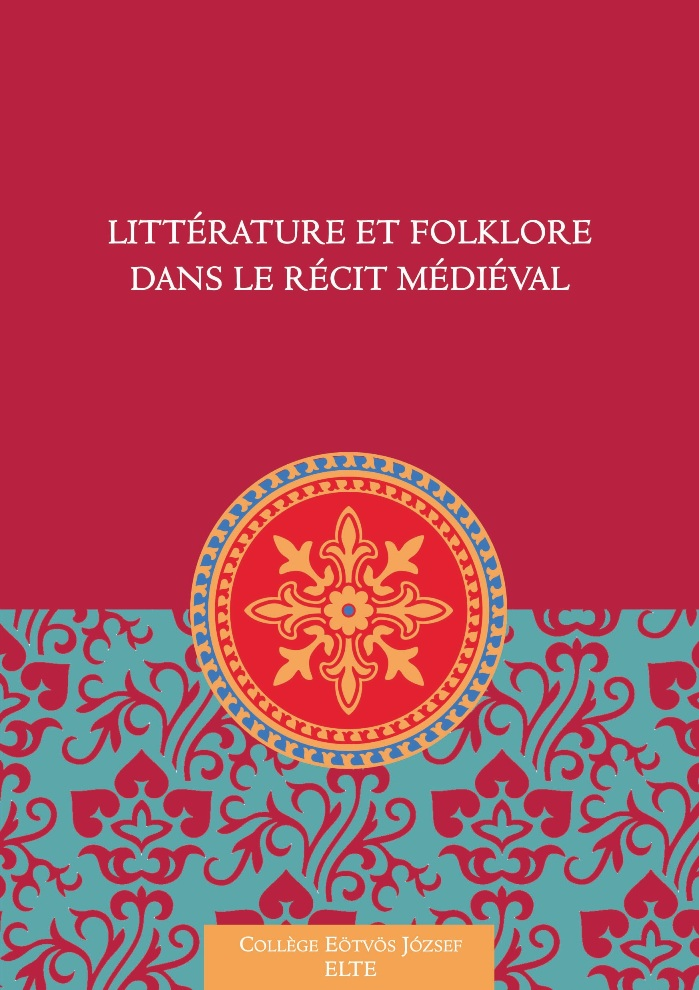 Littérature et folklore dans le récit médiéval