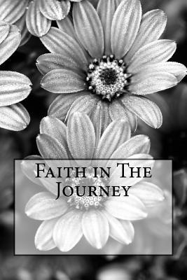 Faith in the Journey
