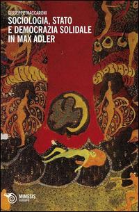 Sociologia, stato e democrazia solidale in Max Adler