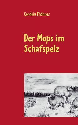 Der Mops im Schafspelz