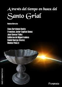A través del tiempo en busca del Santo Grial