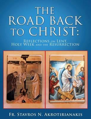 ROAD BACK TO CHRIST