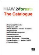MIAW.2/forests. The Catalogue