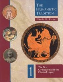 The Humanistic Tradition, Book 1