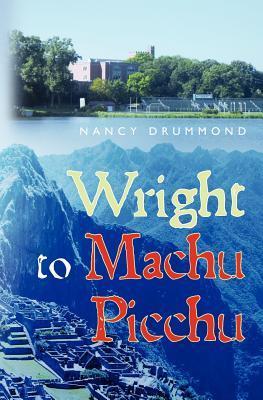 Wright to Machu Picchu