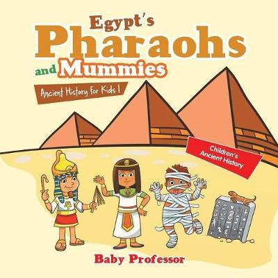 Egypt's Pharaohs and...