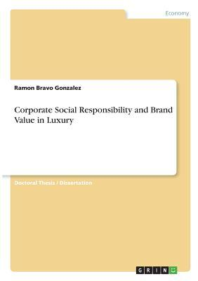 Corporate Social Responsibility and Brand Value in Luxury