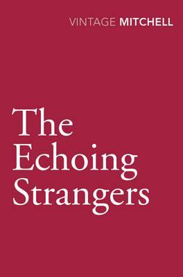 The Echoing Stranger...
