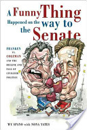 Funny Thing Happened on the Way to the Senate
