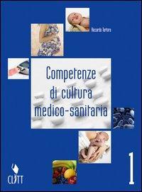 Competenze di cultura medico sanitaria. Per gli Ist. professionali