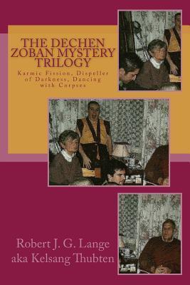 The Dechen Zoban Mystery Trilogy