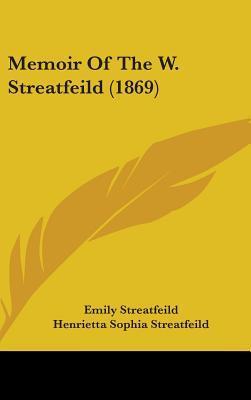 Memoir of the W. Streatfeild