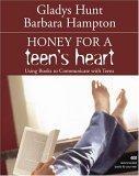 Honey for a Teen's Heart