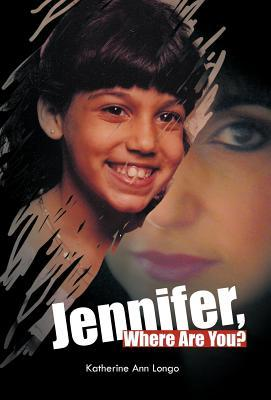 Jennifer, Where Are You?