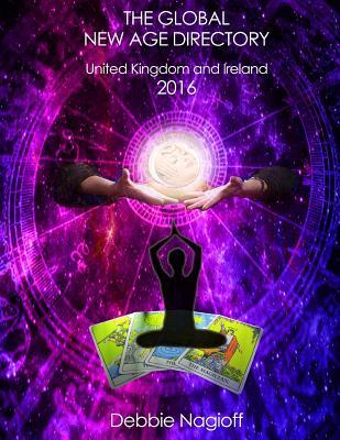 The Global New Age Directory United Kingdom and Ireland 2016