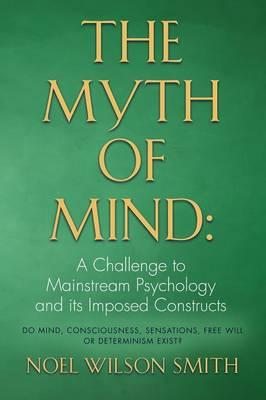 THE MYTH OF MIND