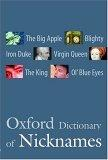 The Oxford Dictionary of Nicknames