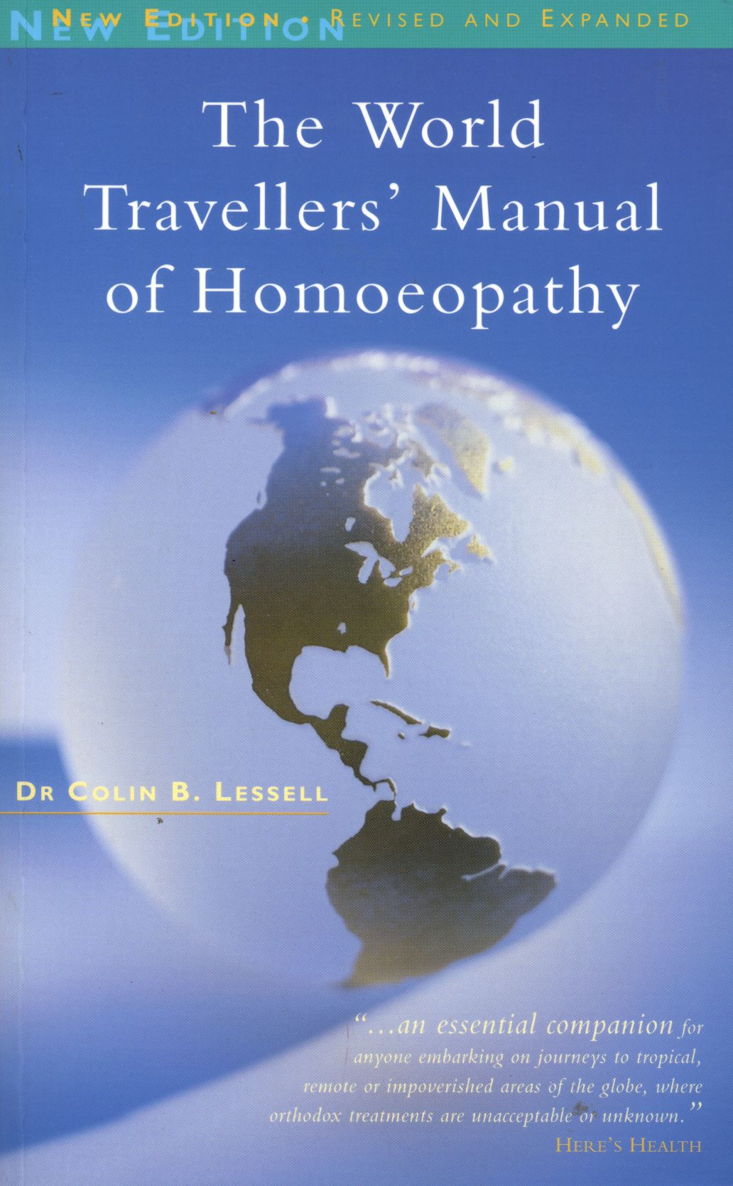 The World Travellers' Manual of Homoeopathy