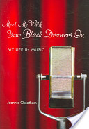 Meet Me With Your Black Drawers on