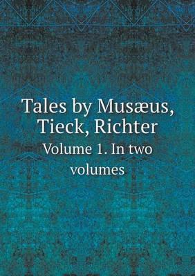 Tales by Musaeus, Ti...
