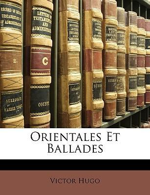 Orientales Et Ballades