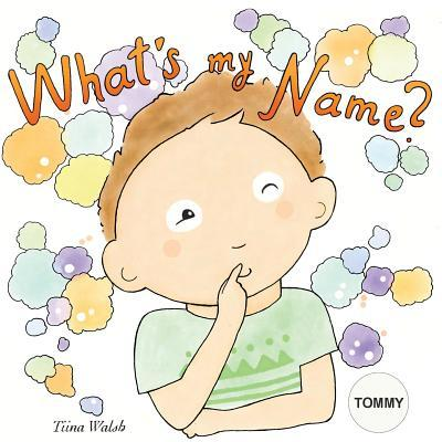 What's My Name? Tommy