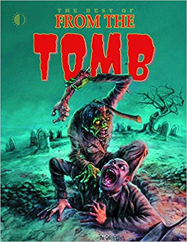 The Best of From the Tomb